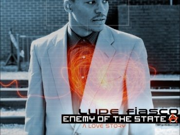 Lupe Fiasco – Enemy Of The State