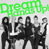 Dream – Hands Up!