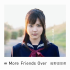 Mano Erina – More Friends Over