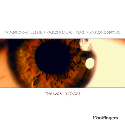 Franko Ovalles & Marcio Lama – The World Is You