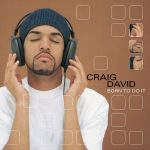 That's My Jam: Craig David – Born To Do It
