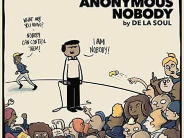 De La Soul – and the Anonymous Nobody… Review