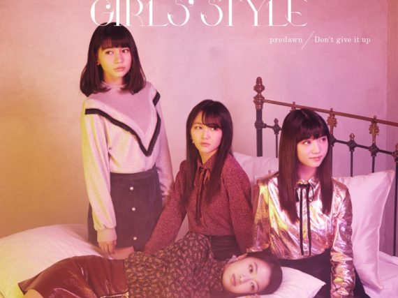 Tokyo Girls Style – predawn/Don't Give it Up Review
