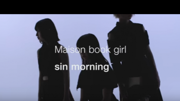 maison book girl – sin morning