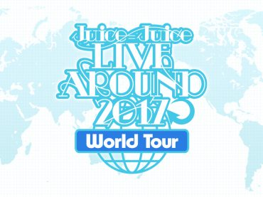 Juice=Juice LIVE AROUND 2017 ~World Tour~ (London Edition)