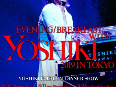 YOSHIKI to premiere new song at 2019 Premium Dinner Shows